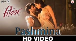 'PASHIMA' Fitoor video song Lyrics hot!! – k7v7