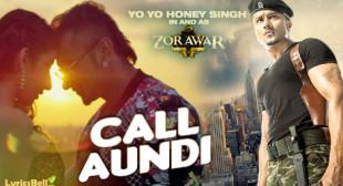 Call Aundi Lyrics – Zorawar